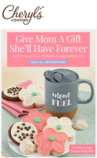 Mothers Day email ad from Cheryl's Cookies, with pictures of (mostly) pink and white cookies, pink flower shaped cookies, or both.