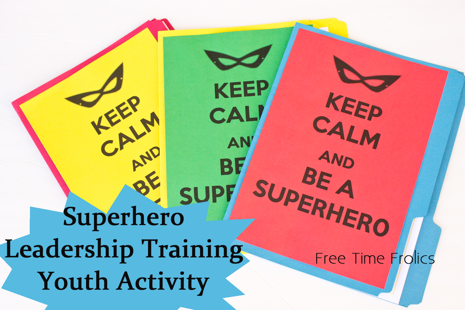 Super Hero Youth Leadership Activity