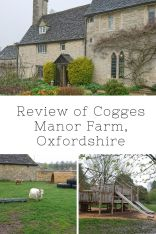 Cogges Manor Farm Review | Oxfordshire | Things to do