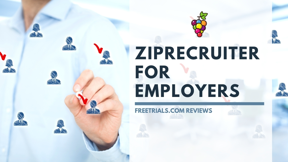 Review: ZipRecruiter For Employers