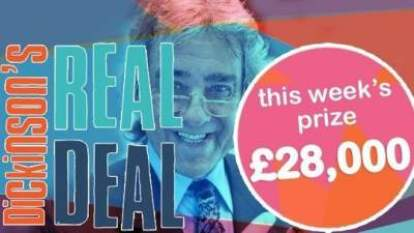 Dickinson's Real Deal prize £28,000 ITV