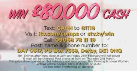Loose Women Competition £80,000 cash prize draw