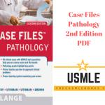 Download Case Files Pathology 2nd Edition PDF Free