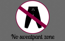 sex and motherhood no sweatpant zone