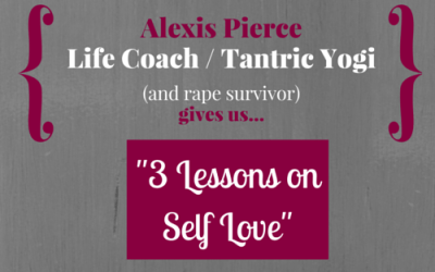 3 Lessons on Self Love