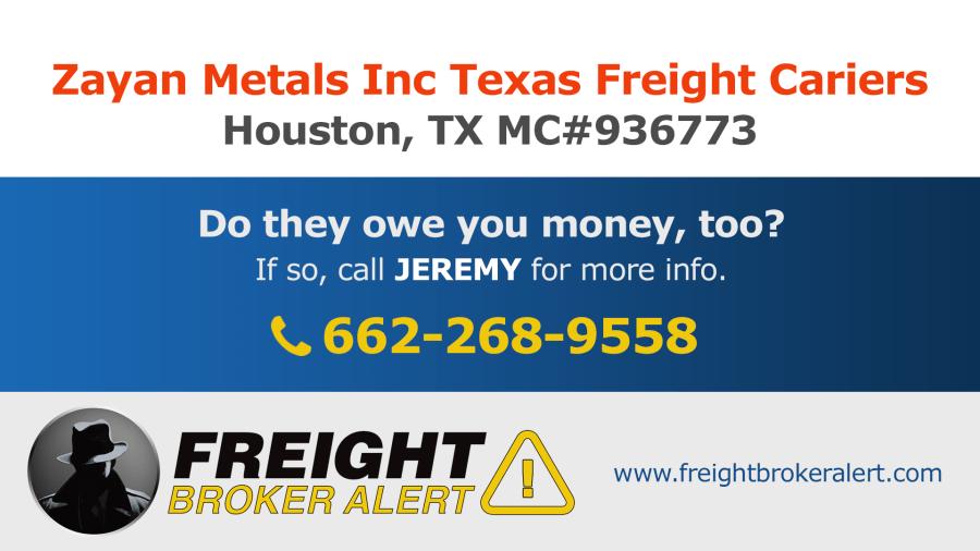 Zayan Metals Inc Texas Freight Carriers Texas