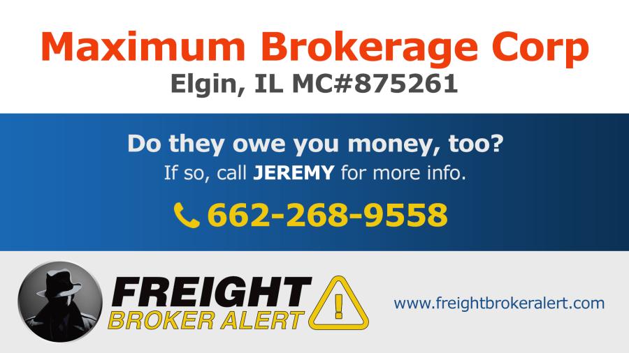 Maximum Brokerage Corp Illinois