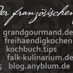 Königsdisziplin des Kochens: Französische Saucen & Ableitungen