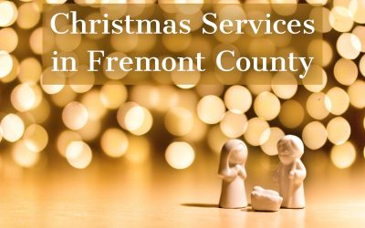 Christmas Eve/Christmas Day Services in Fremont County