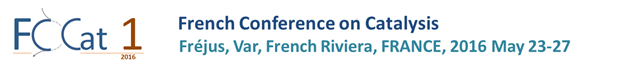 FCCat — 1ere édition mai 2016 — French Conference on Catalysis
