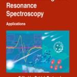 Patrick Bertrand. Electron Paramagnetic Resonance Spectroscopy. Part II. Applications. Patrick Bertrand. Springer