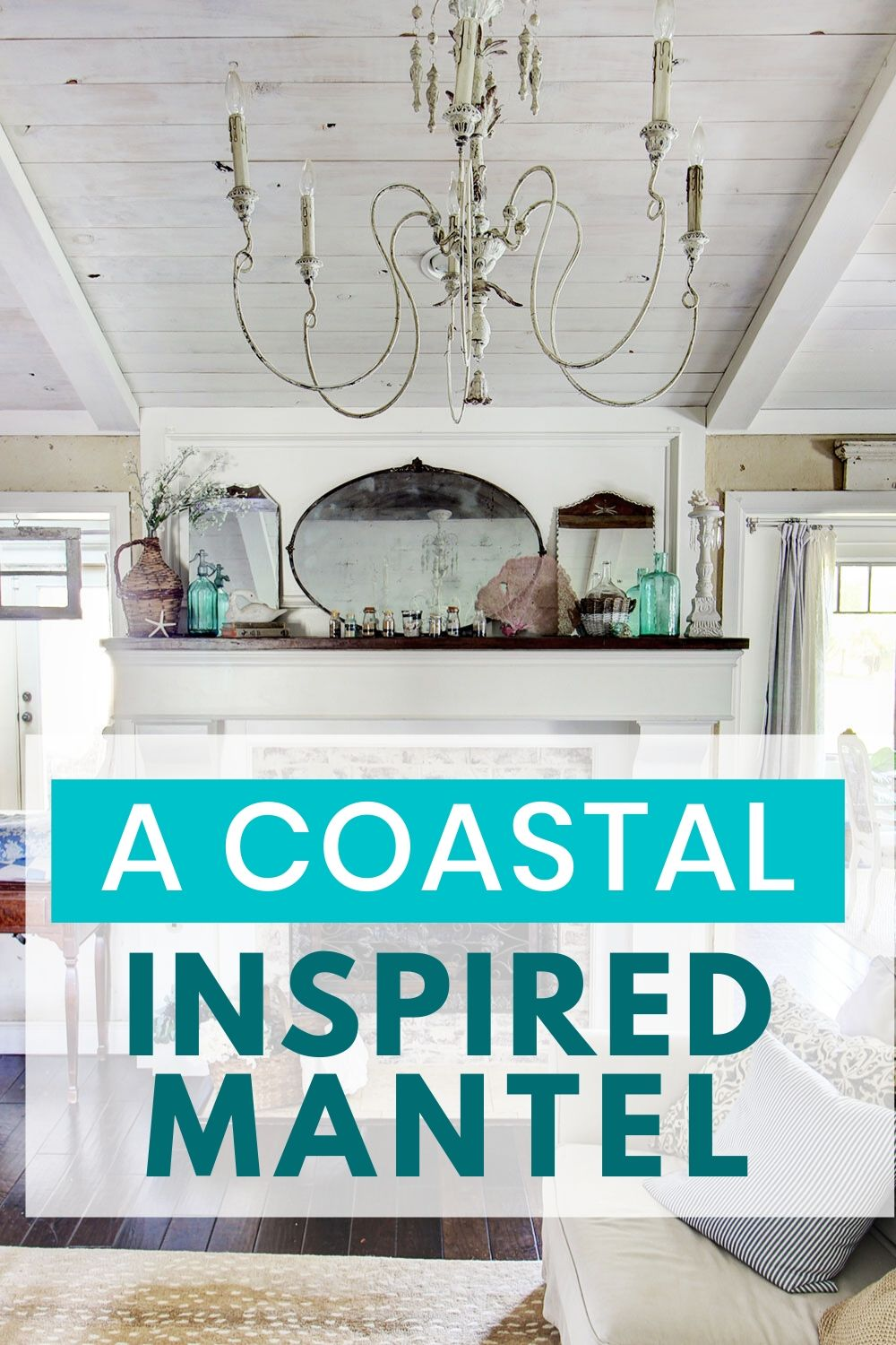 coastal inspired mantel
