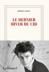 Le Dernier Hiver Du Cid : dernier, hiver, Dernier, Hiver, Jerome, Garcin, French