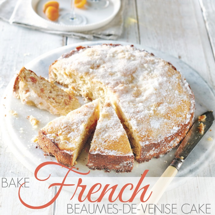 BAKE | FRENCH BEAUMES-DE-VENISE CAKE