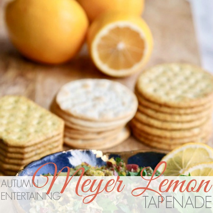 AUTUMN ENTERTAINING | MEYER LEMON TAPENADE