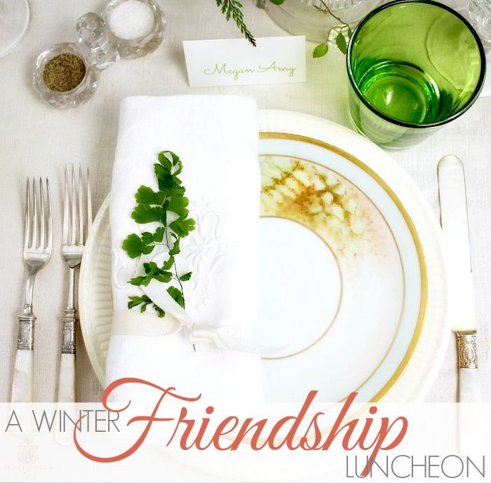 A WINTER FRIENDSHIP LUNCHEON