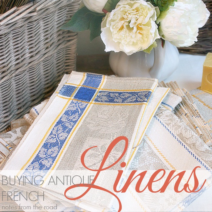 BUYING ANTIQUE FRENCH LINENS