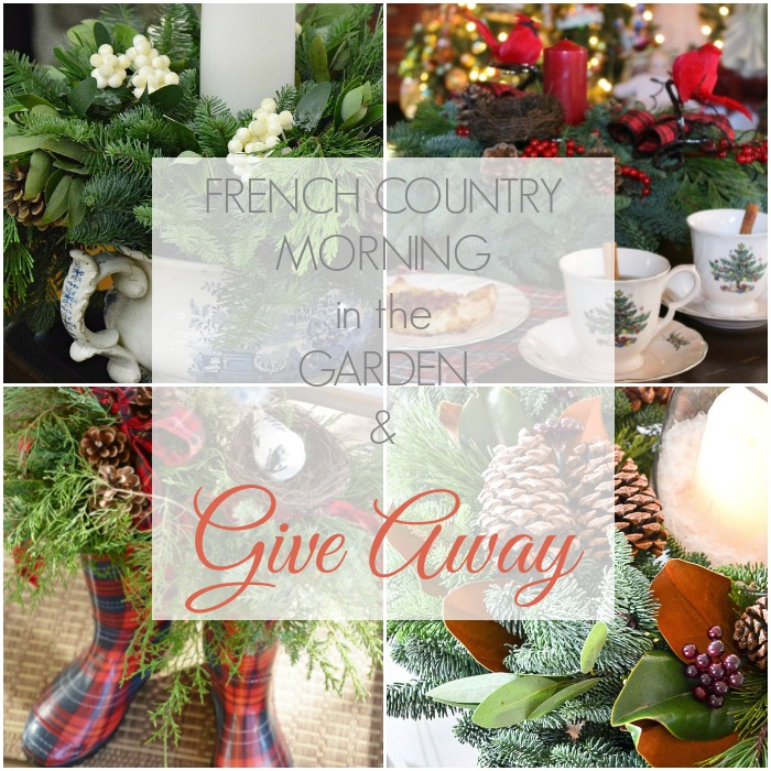 FRENCH COUNTRY MORNING IN THE GARDEN & GIVEAWAY