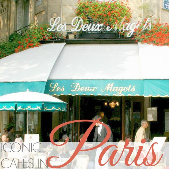 ICONIC CAFES IN PARIS