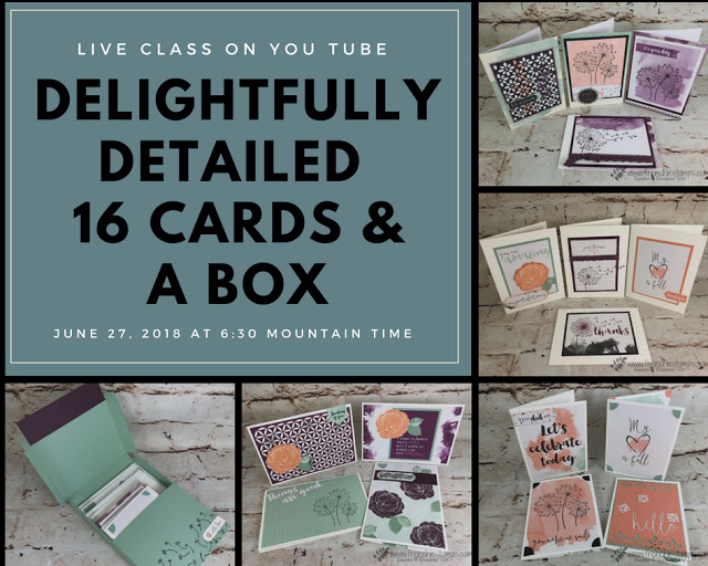 Delightfully Detailed Cards and box, Frenchie Live Class on You Tube, Stampin'Up!