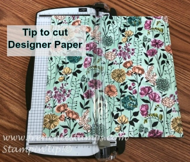 Tip to cut Designer Series Paper, Stampin'Up!, Frenchiestamps,