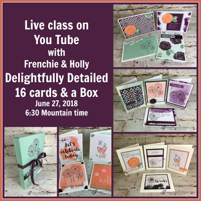 Delightfully Detailed Memories and More, Dandelion Wishes, Healing Hugs, Frenchie Stamps Live, stampin'Up!