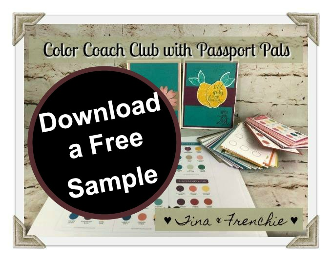 How to mix and match Stampin'Up! color. The passport pal is offering a color coach club. All 40 color in Stampin'Up! collection will have 4 combination. Visit frenchiestamps.com for all detail and a free sample.