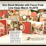 Live class with Frenchie and Holly. This class is a One Sheet Wonder total of 10 cards and some with fancy fold. Join us live. All product by Stampin