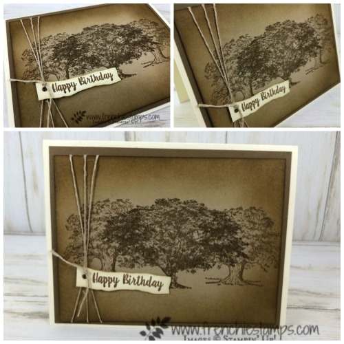 Rooted In Nature and Lovely As A Tree a great combo together. Available at frenchiestamps.com All stamp set by Stampin'Up!
