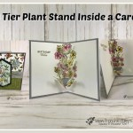 How to make a 3 tier plant stand inside a card. Stamp set Free As A Bird, First Frost and Butterfly Wishes. All products from Stampin