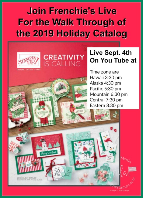 Walk Through of the 2019 Stampin'Up! catalog live with Frenchie and Holly. Join us for great tips on new product and see many sample using the new products. #stampinup #stamping #frenchiestamps #cardmaking #papercrafts #handmadecards #stampingtipsvideo