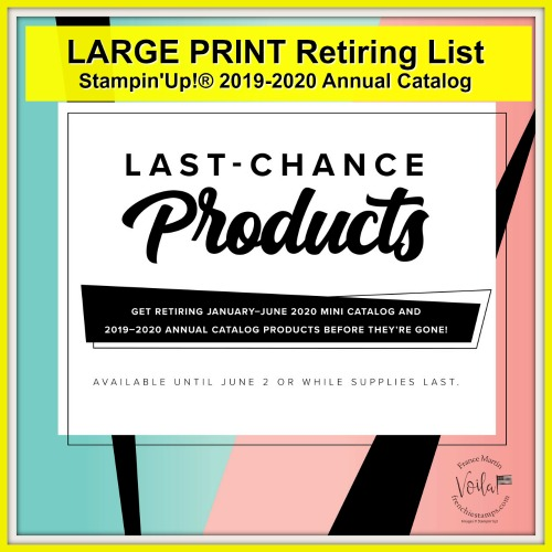 Large Print of Stampin'Up!  Retiring product of the 2019-2020 Annual catalog