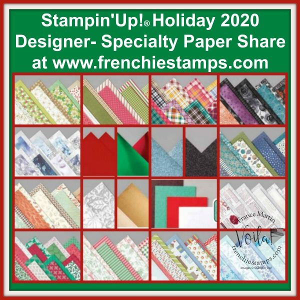 Stampin'Up! Holiday 2020 Designer Paper Share at Frenchie.