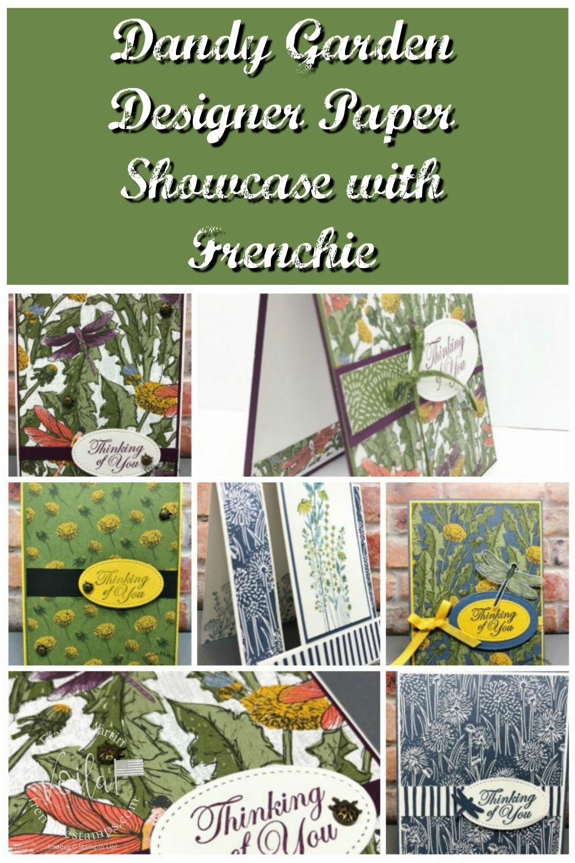 Card Showcase With The Dandy Garden Designer Paper