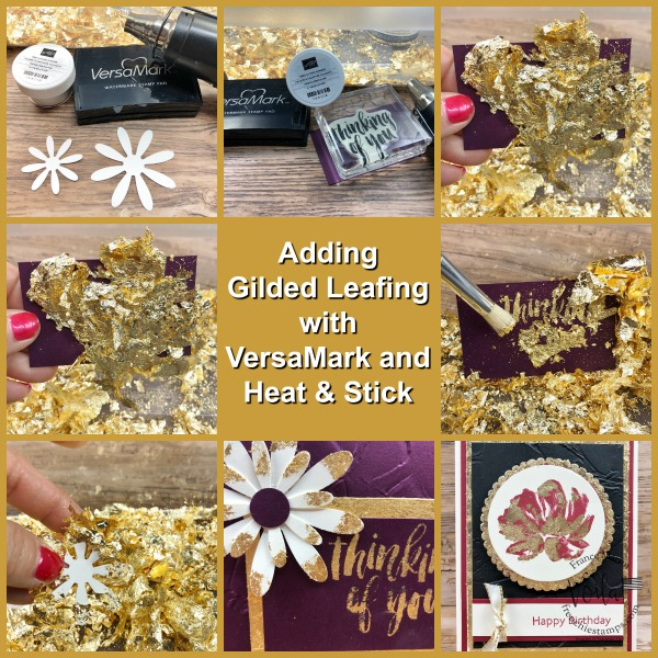 Tips to apply the Gilded Leafing Embellishment.