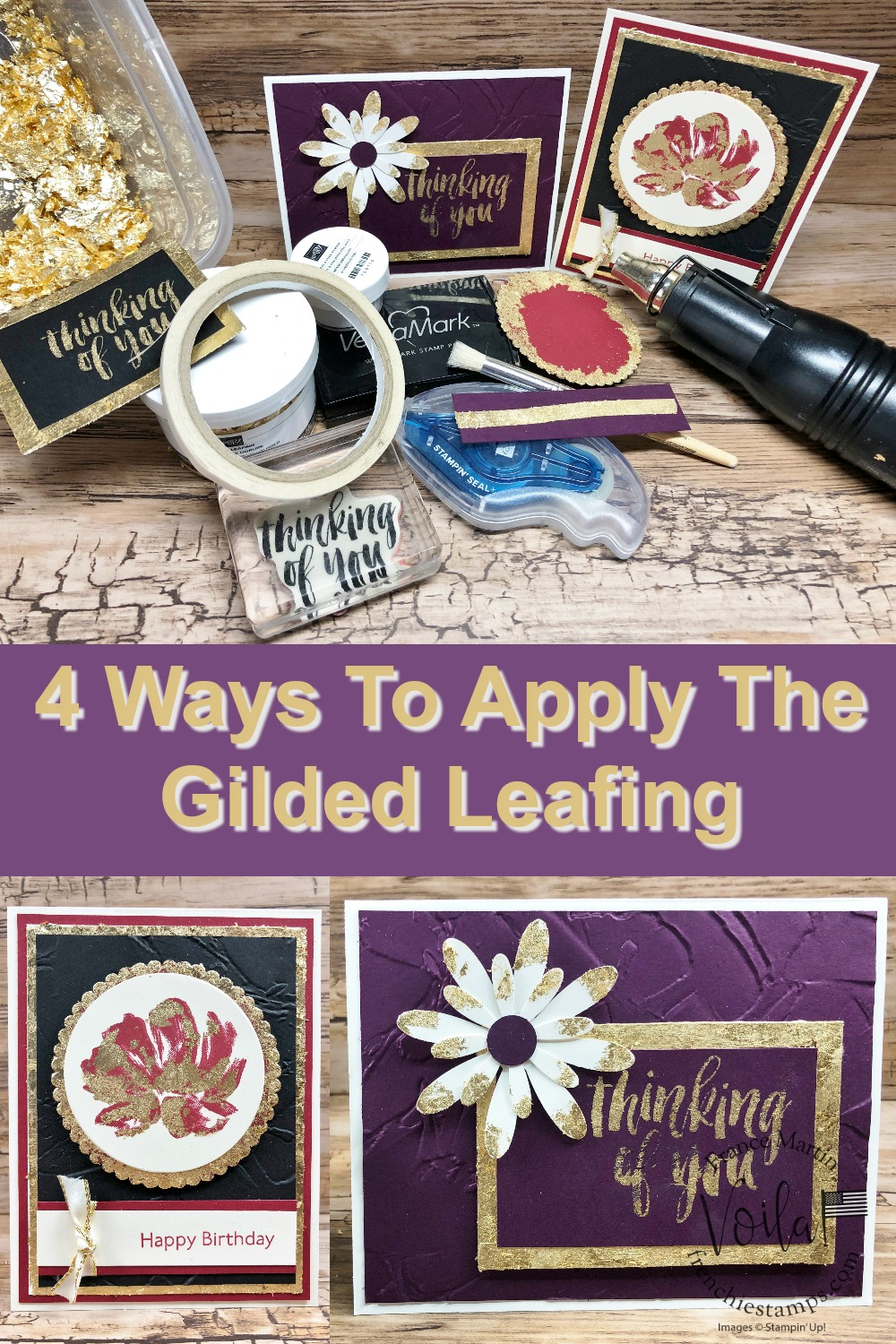 Four Ways To Apply The Gilded Leafing Embellishment