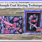 Joseph Coat Kissing technique with Art Gallery stamp set.