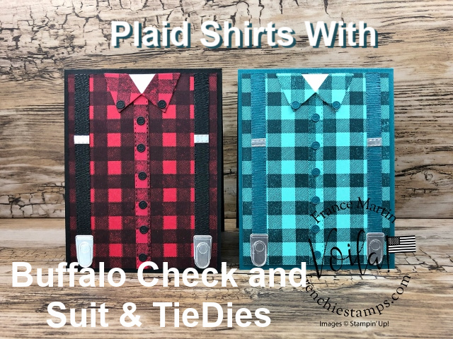 Plaid Shirt with the Buffalo Check stamp set and the Suit & Tie Dies.