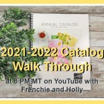 Live Walkthrough of the 2021-22 Stampin'Up!® Catalog