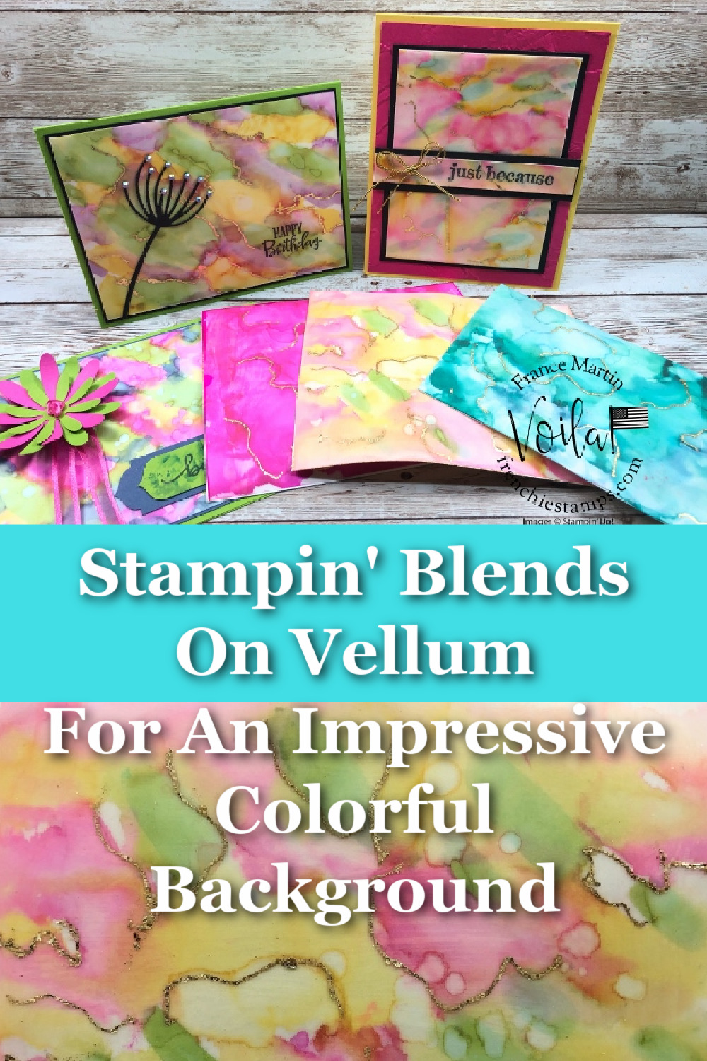 Stampin Blends Tutorial On Vellum For A Colorful Background