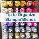 Tip To Organize Stampin