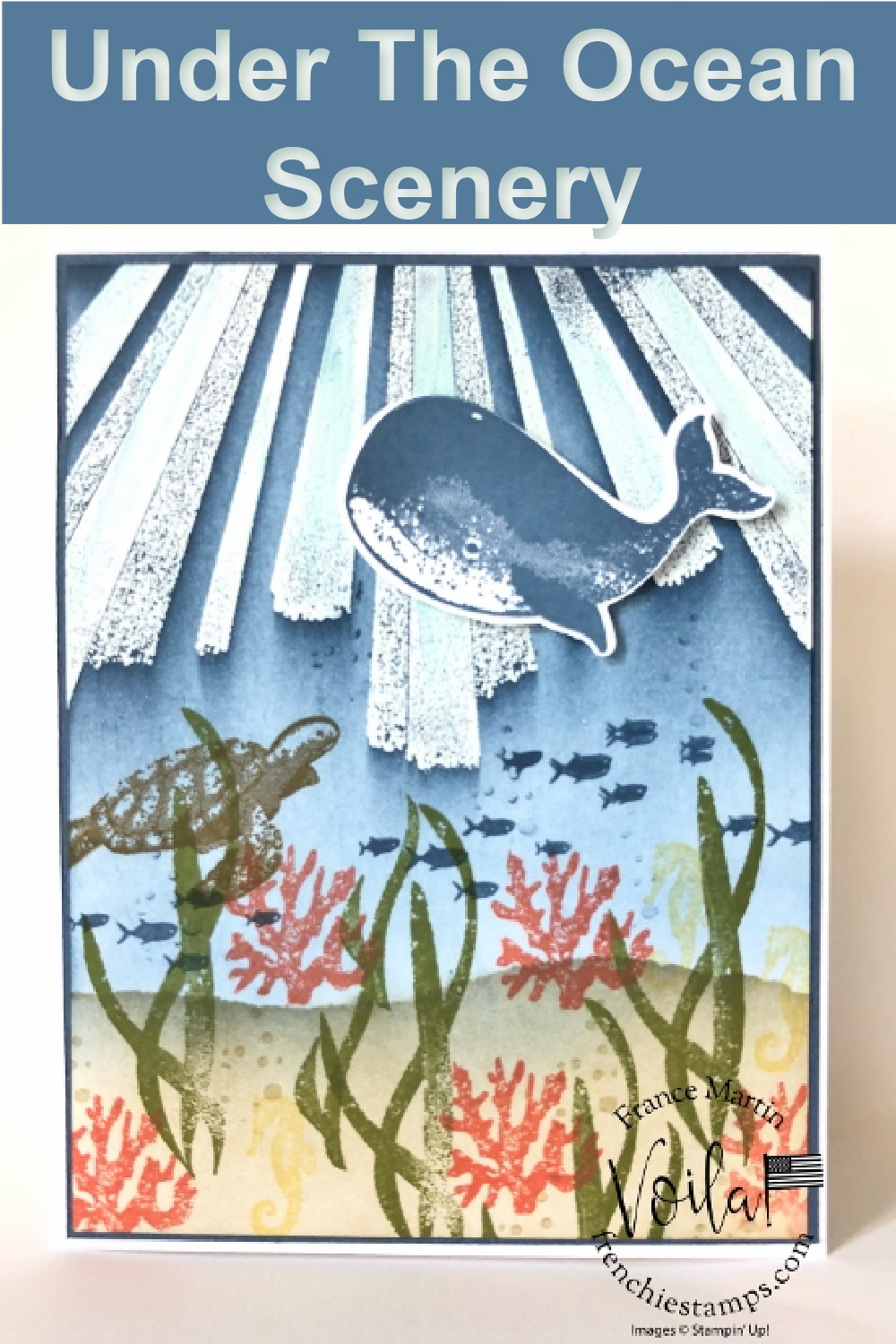 Under the Ocean Scenery card with Whale Done and After the Storm stamp sets.
