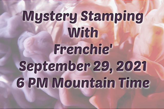 Mystery Stamping With Frenchie Live On YouTube