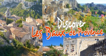Discover Les-Baux-de-Provence © French Moments