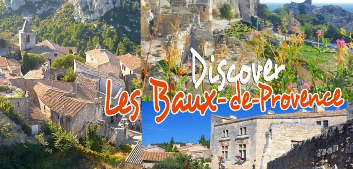 Discover Les-Baux-de-Provence © French Moments