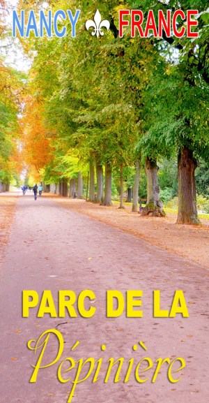 Discover the Parc de la Pépinière in Nancy © French Moments