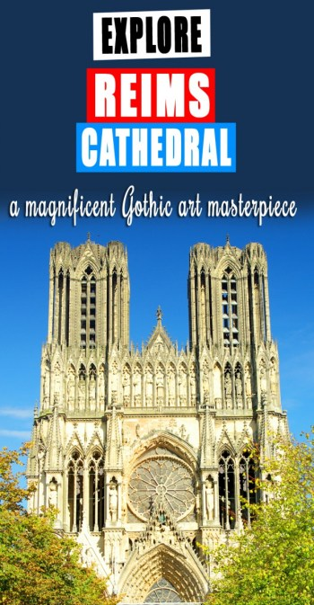 Explore Reims Cathedral © French Moments