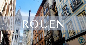 Rouen in Normandy © French Moments