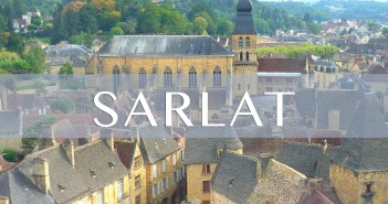 Sarlat Featured Image copyright French Moments