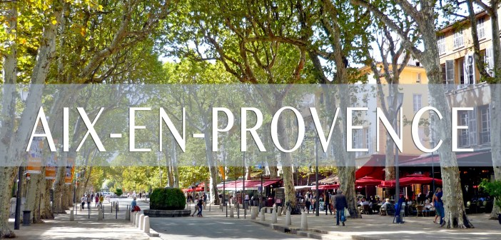 Aix-en-Provence Homepage © French Moments
